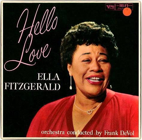 Ella Fitzgerald - Hello Love